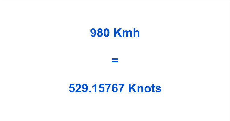 980 Kmh to Knots