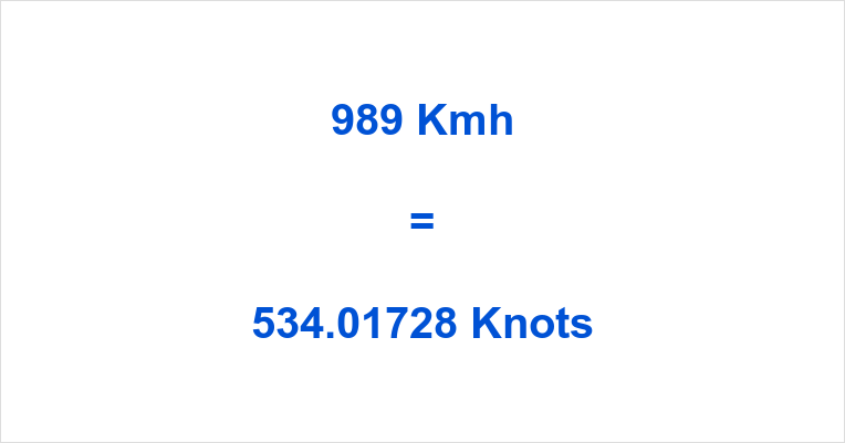 989 Kmh to Knots